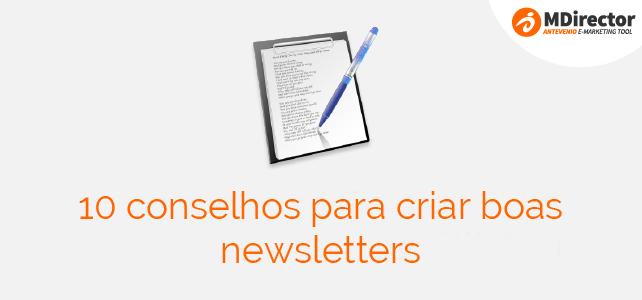 10 conselhos para criar boas newsletters