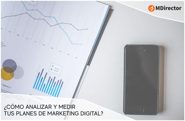 Como analizar y medir tus planes de marketing digital