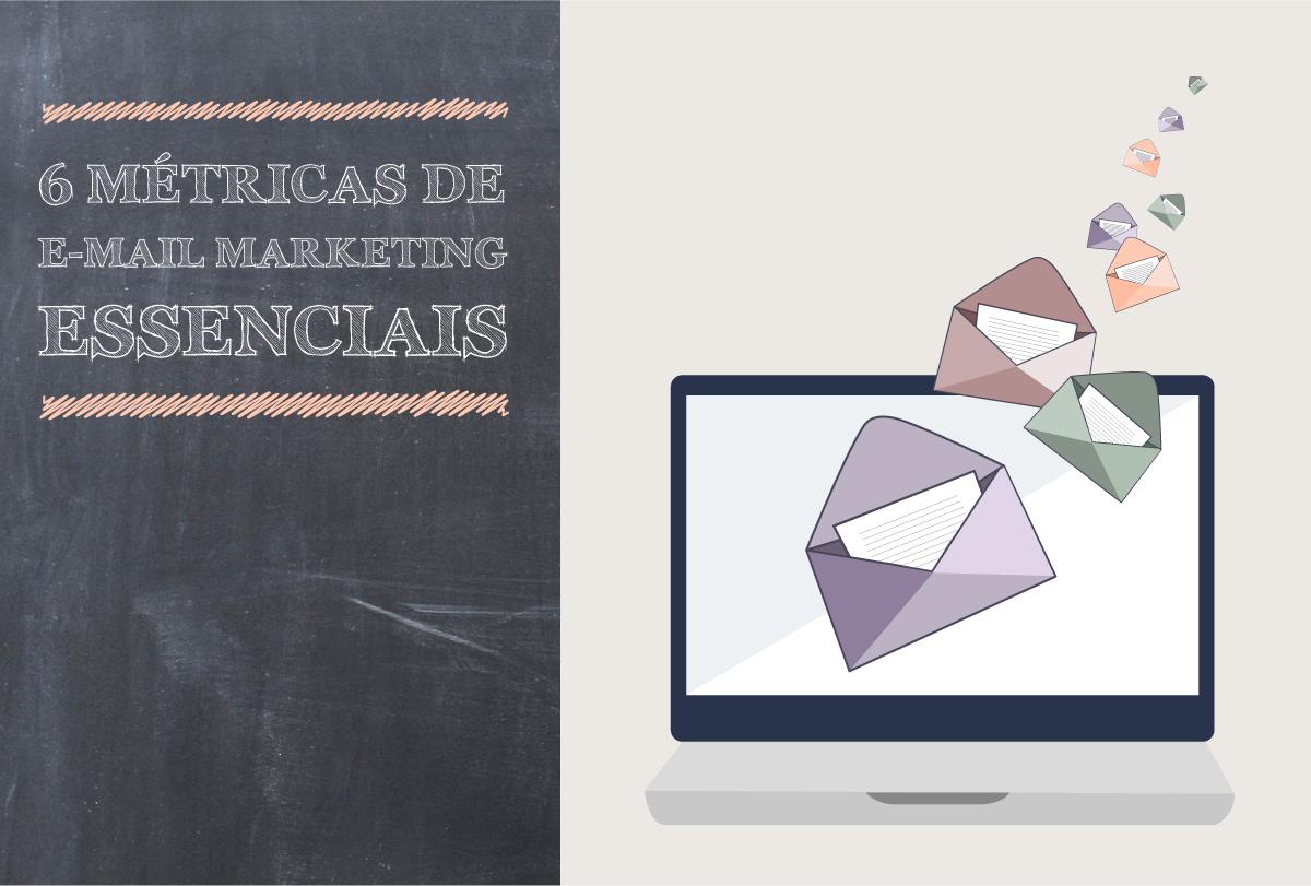 6 métricas de E-mail Marketing essenciais