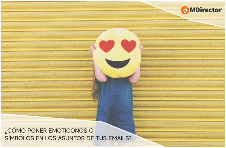 Cómo Poner Emoticonos En Los Asuntos De Tus Emails Guía Práctica