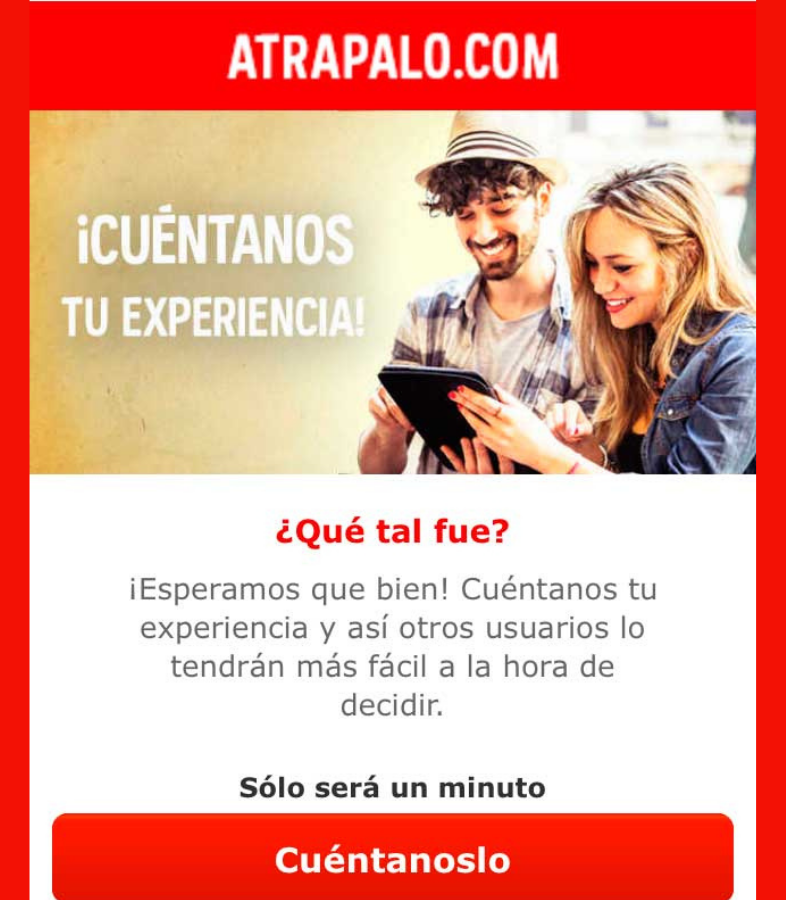 Ejemplo de campaña para recibir feedback de los clientes de Atrapalo